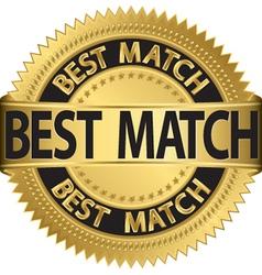 Best match golden label vector image