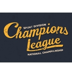 Championship league football typography vintage vector