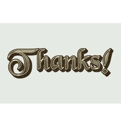 Word thanks in retro style typography vintage vector