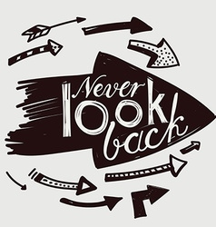 Never look back vector