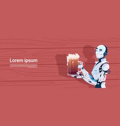 Modern robot holding beer mug futuristic vector