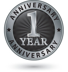 1 year anniversary silver label vector