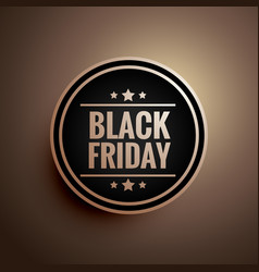 Black friday sign and symbol badge with three vector