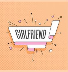 Girlfriend retro design element in pop art style vector