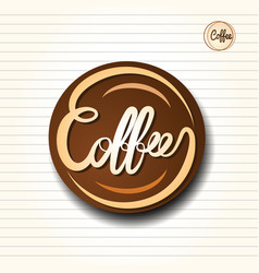 coffee text design vector image