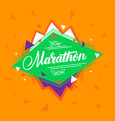Marathon hand written lettering on geometric vector