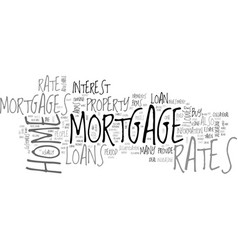 A guide to home mortgage rates text word cloud vector