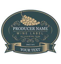 Label for wine with bunch of grapes vector