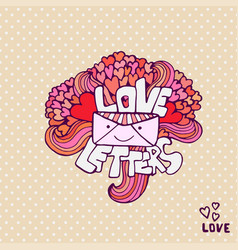 Love letter cute valentines day card handwritten vector