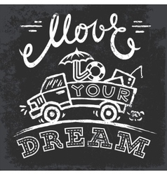 Move 2 your dream vector