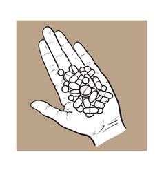 Hand holding pile ofpills tablets in open palm vector