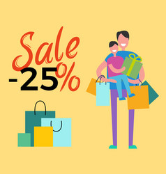 sale -25 daddy and son on vector image