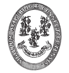 the state seal of connecticut vintage vector image vector image