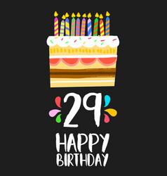 happy birthday card 29 twenty nine year cake vector image