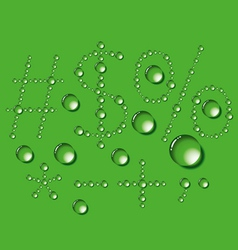 Water drop letters on green new 12 vector