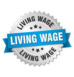 Living wage round isolated silver badge vector