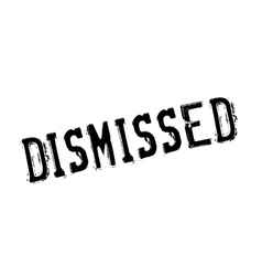 Dismissed rubber stamp vector