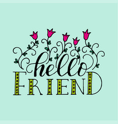 Lettering card for friendship day handdrawn vector