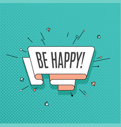 be happy retro design element in pop art style on vector image vector image