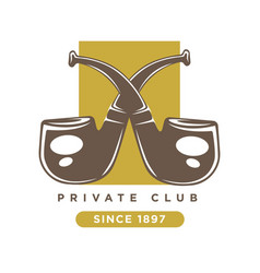 Private club logo with two crossed smoking pipes vector