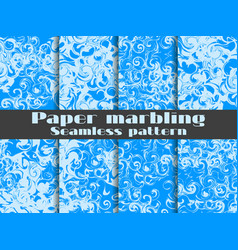 Marbling seamless pattern set marbled paper vector