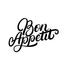 Bon appetit hand written lettering quote vector