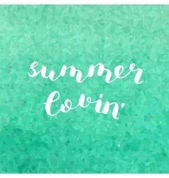 Summer lovin brush lettering vector