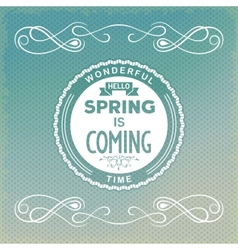 Hello spring is coming vector