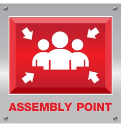 Fire assembly point sign vector