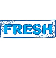 Fresh vector image