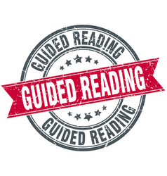 Guided reading round grunge ribbon stamp vector
