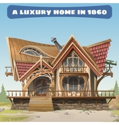 Luxurious antique house in the wild west vector