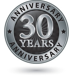 30 years anniversary silver label vector