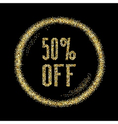 Sale 50 discount type on golden glitter sparkles vector