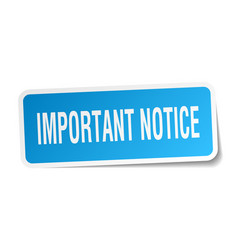 Important notice square sticker on white vector