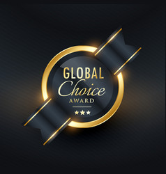 Global choice award label and badge design vector