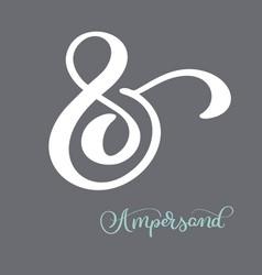 Hand lettered flourish ampersands great vector