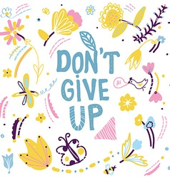 Dont give up motivation card with nature elements vector