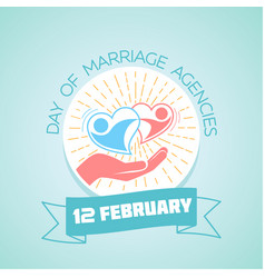12 february day of marriage agencies vector