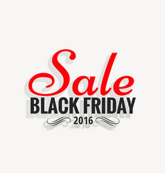 Black friday 2016 sale design with shadow effect vector