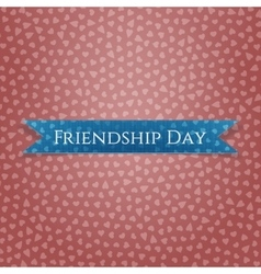 Friendship day realistic blue greeting ribbon vector