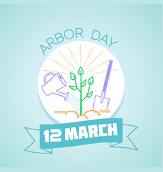 12 march arbor day vector image vector image