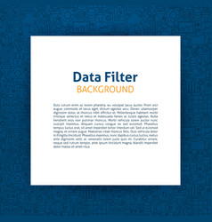 Data filter paper template vector