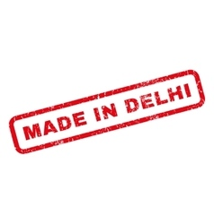 Made In Delhi Rubber Stamp vector image