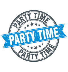 Party time round grunge ribbon stamp vector
