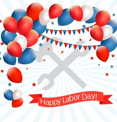 Happy labor day background with balloons vector