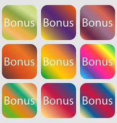 Bonus sign icon special offer label nine buttons vector