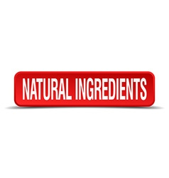 Natural ingredients red 3d square button isolated vector