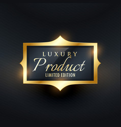 Luxury limited edition product label and badge in vector