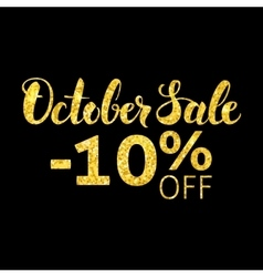 October Sale Gold and Black Concept vector image